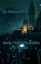 Harry Potter Charaktere x Reader by SinaBergande