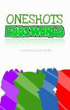 Eddsworld Oneshots by Luminous_Anarath