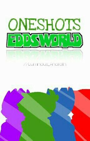 Eddsworld Oneshots - Love Me (Yandere!Edd x Tord) - Wattpad