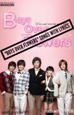 """Boys Over Flower"" Songs with Lyrics by sam_gavriel05"