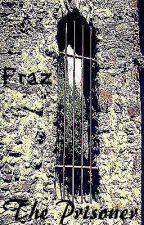 The Prisoner by -Fraz-