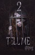 Tell me 2 /cz/ by Theprocessofgrowing