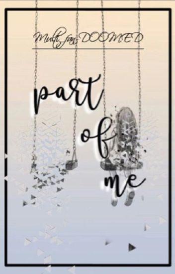 Part of me (Michaeng story)