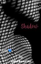 Shadow (discontinued) by itsdaddyb_