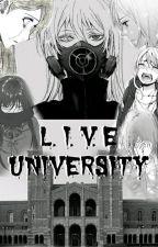 L.I.V.E University by Mary713