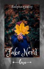 FAKE NERD by BalqisAzani25