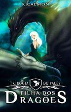 Filha dos Dragões | Completo by RicardoCalmon