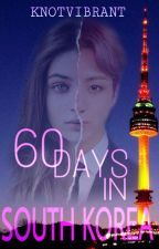 60Days In South Korea [Jeon JungKook] by KnotVibrant