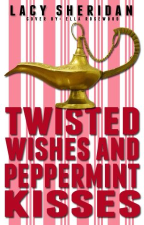 Twisted Wishes & Peppermint Kisses by Amethyst_Rain