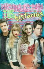 Personajes para tus historias PARTE 2 by alejamendoza1592