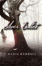 Silver Bullet by NadiaHambali