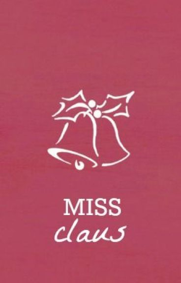 Miss Claus [Harry Styles] by finnickfan