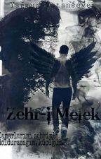 Zehr-i Melek by yagmurrvatansever