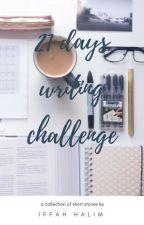 21 days writing challenge by iffahhalim