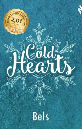 COLD HEARTS [SUDAH DITERBITKAN] by __bels