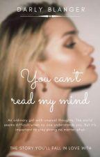 Нельзя читать мои мысли.  by DarlyBlanger