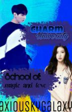 Charm University: School Of Magic And Love (COMPLETED) by skyblia