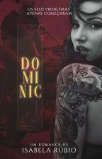 Dominic (Hiatus)  by SrtRubio