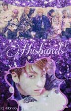 Husbands || btsxjungkook by superrandomfangirl