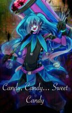Candy, Candy... Sweet Candy! by Sra_PurpleAfton