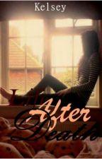 Life After Death (Short Story) by Itn3v3erends