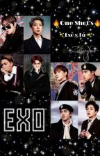 OneShots Exo y Tu <3 by DulceEditionXwx
