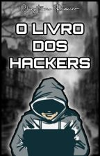 O Livro dos Hackers - Vol. 1 by Vinistian