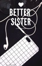 Better Sister / L.Hemmings by ala_2002