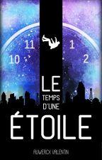 Le temps d'une étoile (Édité) by PtiCrayon
