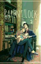 Parent!Lock - Oneshots by Jawnlocky