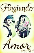 """Fingiendo Amor (Libro #1 De Saga """"A.V.C"""") Paioedo. by Paioignaedo"""