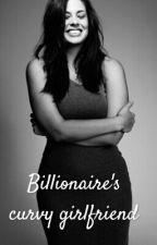 The Billionare's Curvy Girlfriend by fragileorchid