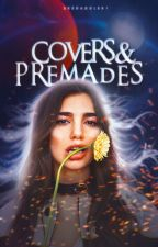 COVERS & PREMADES by Skedaddler1