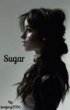 Sugar | Camren | [EN COURS] by lernjergi2706