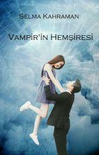 Vampir'in Hemşiresi by SelmaKahraman5