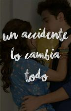 Un Accidente Lo Cambia Todo  [LUTTEO]        ~TERMINADA~   by CrybabyftLutteo