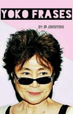 YOKO FRASES~ by johnxyoko