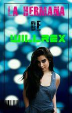 La Hermana De Willyrex 【Rubius Y Tu】 by UnaTalChica1