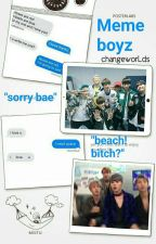 Meme Boyz | bts by changeworLds