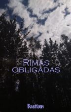 Rimas Obligadas by xInsurrecto