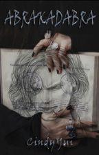 Abrakadabra |Gyilkos elmék Fanfiction| -BEFEJEZETT- by CindyYui