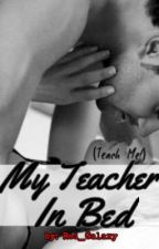 My Teacher In Bed by Red_Galaxy