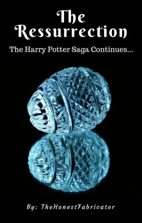 The Resurrection: The Harry Potter Saga Continues... by TheHonestFabricator