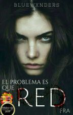 Red (#Wattys2017) by bluewxnders