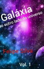 Galáxia (Do outro lado do universo) by FelipeSilva075