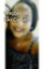 Orações de São Cipriano by JssicaPatrcia4