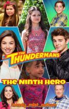 The Thundermans: The Ninth Hero by honey_mist_auburn