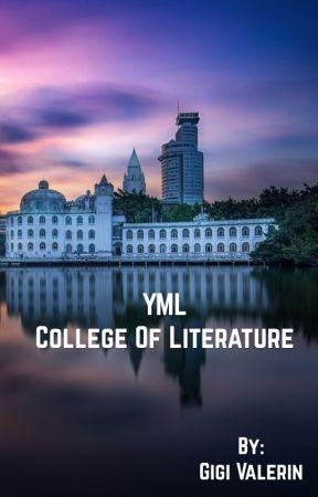YML |College of Literature| by Gigi-Valerin