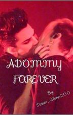 Adommy forever (boyxboy) by Never_Alone200