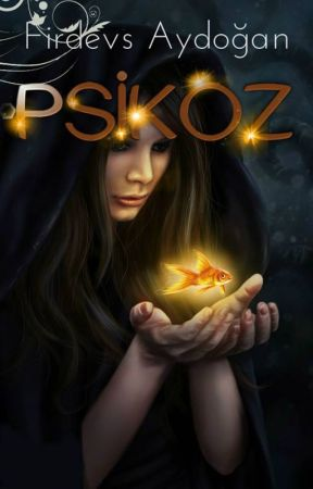 Psikoz -ASKIYA ALINDI- by waywardinfanta
